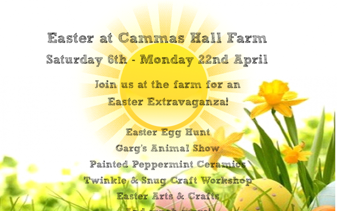 Easter at Cammas Hall Fruit Farm